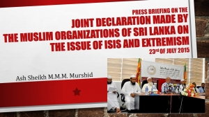 "Press briefing on the ""Joint declaration made by the Muslim Organizations of Sri Lanka on the issue of ISIS and Extremism"" - Ash Sheikh M.M.M. Murshid"