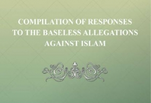 Compilation of Responses to the Baseless Allegations Towards Islam - English